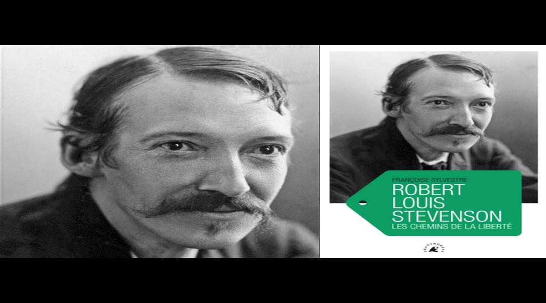 """LIVRE :"""" Robert Louis Stevenson, Les chemins de la liberté"""""""